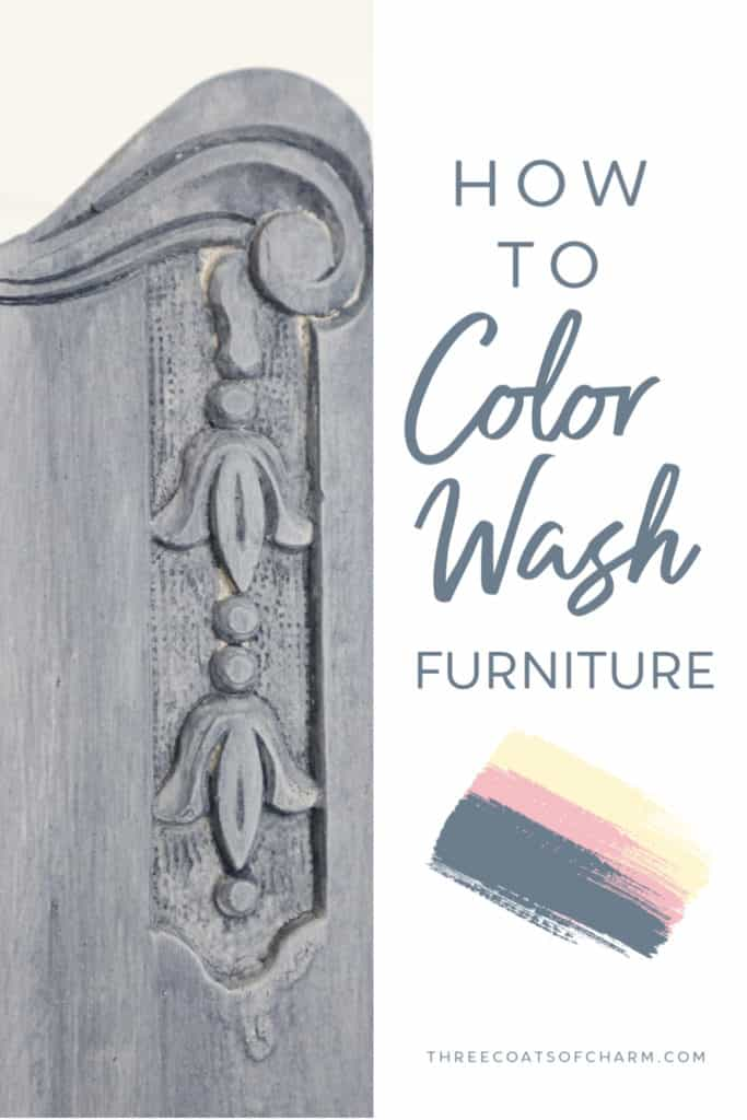 How To Color Wash Furniture Three, Grey Wash Furniture