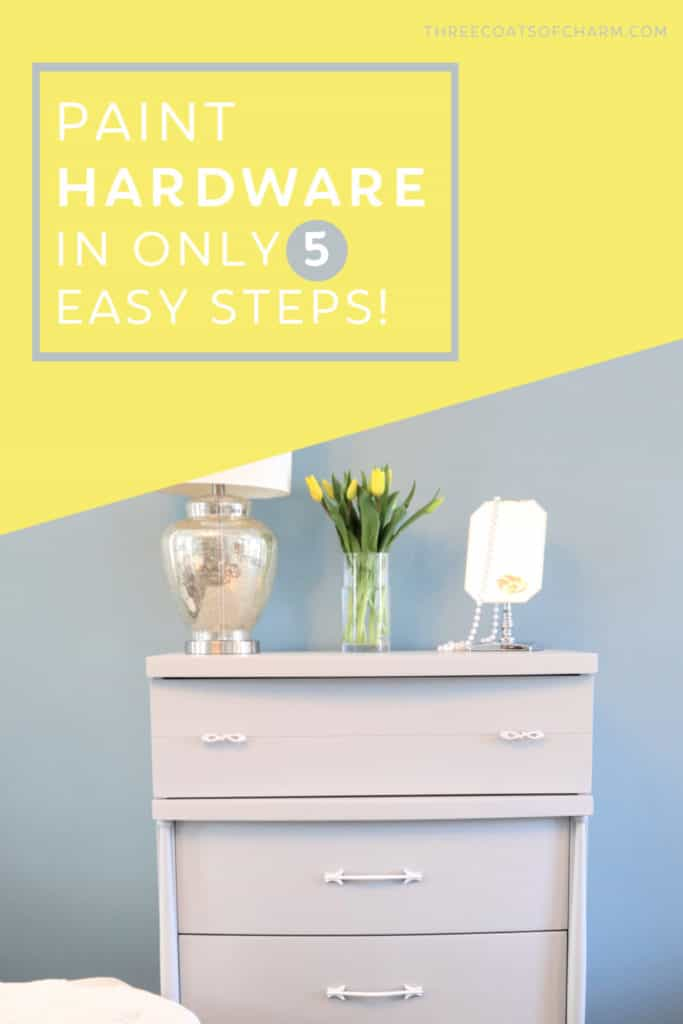 How To Paint Hardware In 5 Steps Three Coats Of Charm