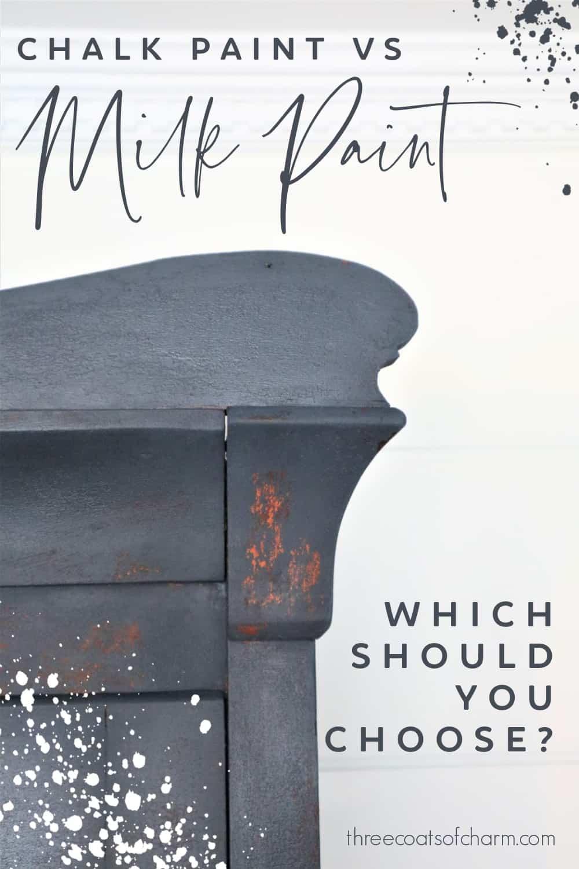 Milk paint vs chalk paint - Three Coats of Charm